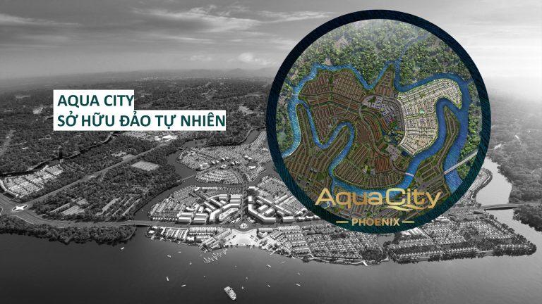 đảo Phụng Hoàng Aqua City mang lại phong thuỷ cực lớn cho gia chủ